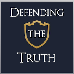 Defending the Truth
