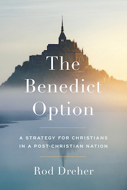 The Benedict Option: Review