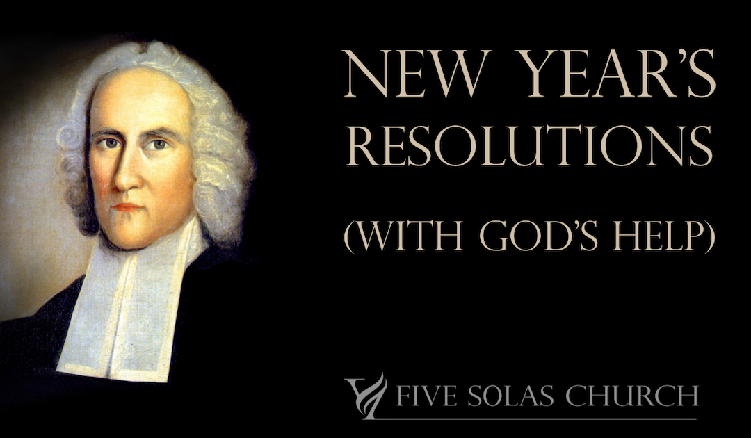 Making Resolutions (with God's Help)