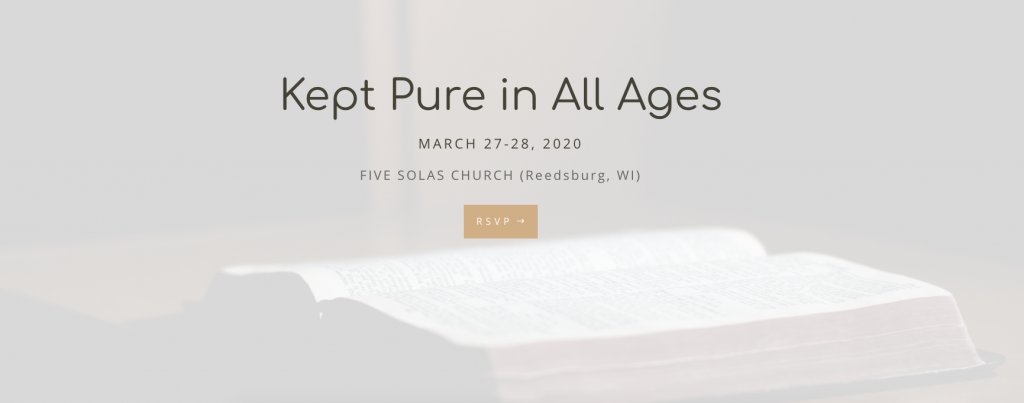 Conference: Kept Pure in All Ages