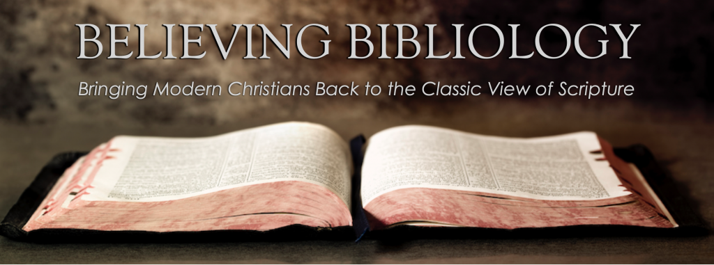 Sermons: Believing Bibliology