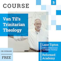 Free Course on Van Til