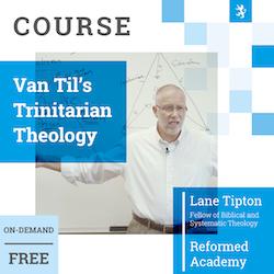 Free Course on Van Til
