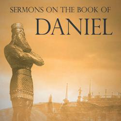 Sermons: Daniel