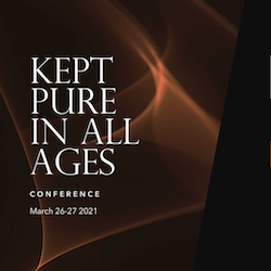 Kept Pure in All Ages Conference: Recordings